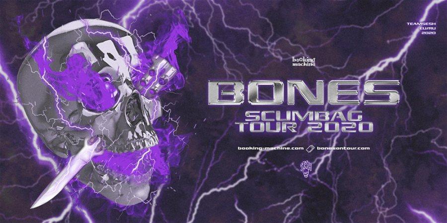 Bones (Teamsesh, Usa) at Islington Academy on Mon 4th May 2020 Flyer