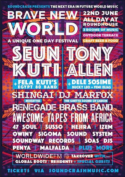 Brave New World at The Roundhouse on Sat 22nd June 2019 Flyer