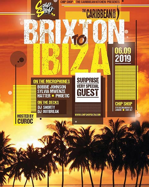 BRIXTON to IBIZA at Chip Shop BXTN on Fri 6th September 2019 Flyer