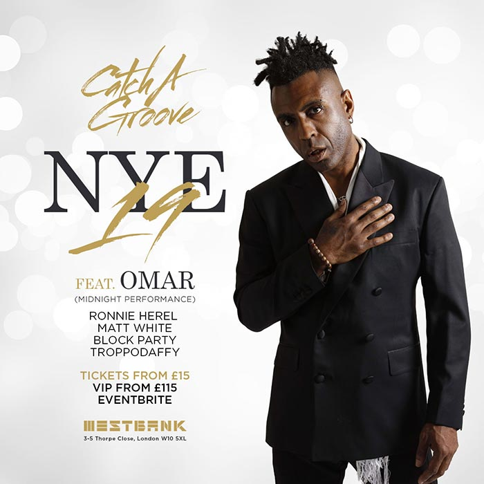Catch A Groove NYE at Westbank on Tue 31st December 2019 Flyer