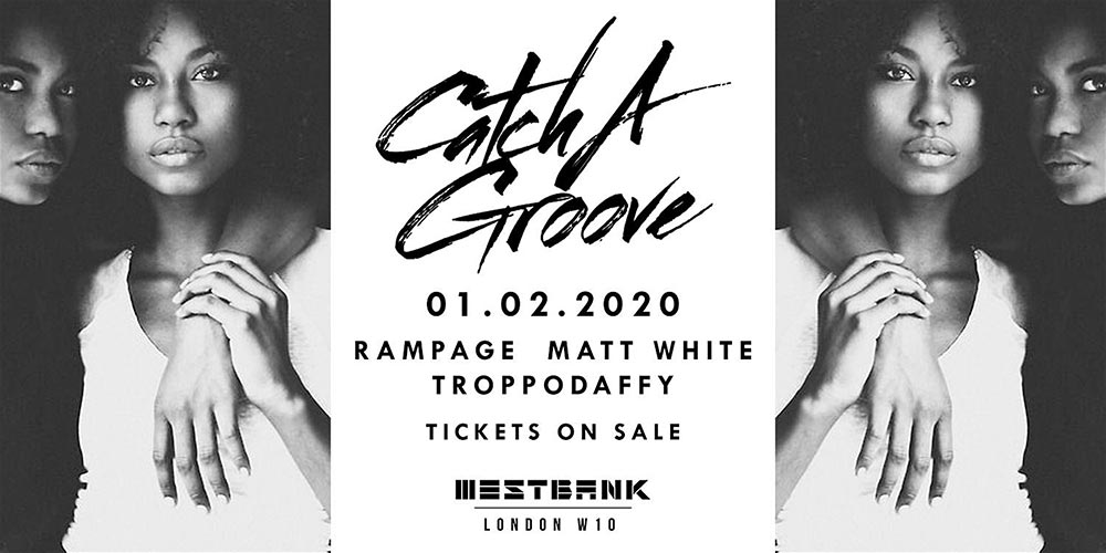 Catch A Groove at Westbank on Sat 1st February 2020 Flyer