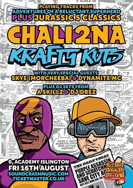Chali 2na & Krafty Kuts at Islington Academy on Fri 16th August 2019 Flyer