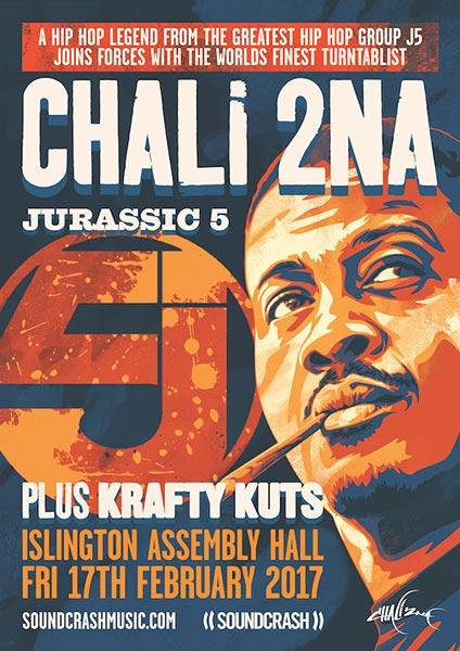 Chali 2na & Krafty Kuts at Islington Assembly Hall on Fri 17th February 2017 Flyer
