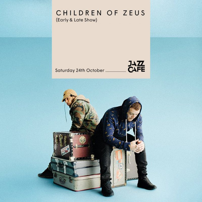 Children of Zeus at Jazz Cafe on Sat 24th October 2020 Flyer