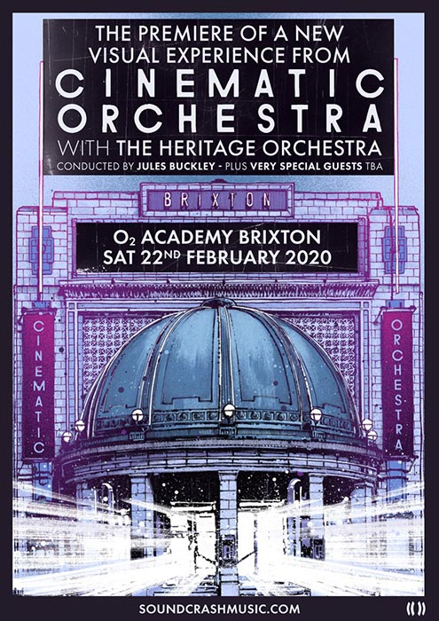 The Cinematic Orchestra at Brixton Academy on Sat 22nd February 2020 Flyer