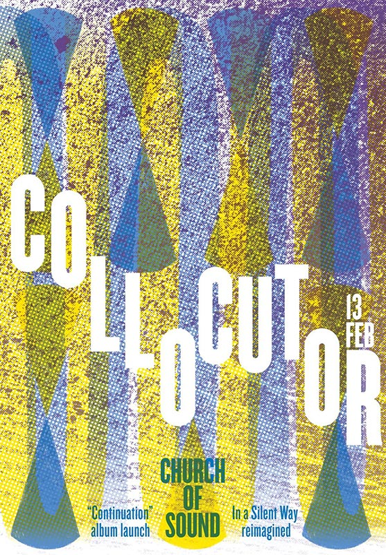 Collocutor at Church of Sound on Thu 13th February 2020 Flyer