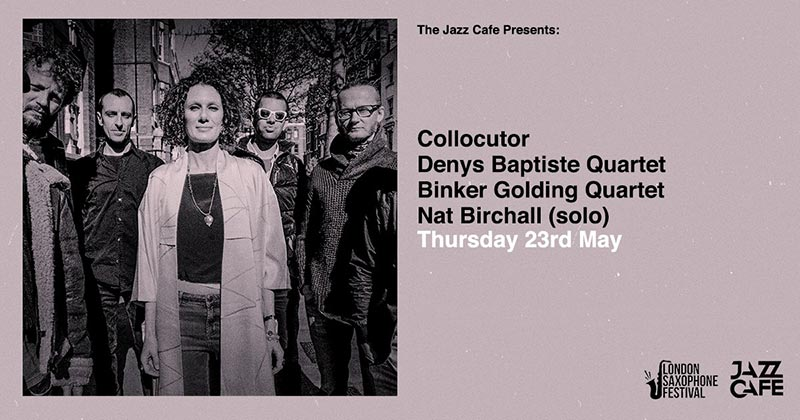 Collocutor at Jazz Cafe on Thu 23rd May 2019 Flyer