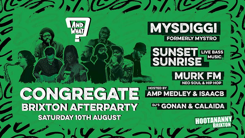 Congregate Brixton After Party at Hootananny on Sat 10th August 2019 Flyer
