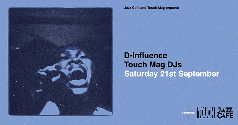 D-Influence at Jazz Cafe on Sat 21st September 2019 Flyer