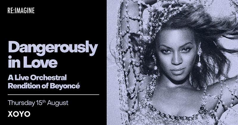 Dangerously In Love at XOYO on Thu 15th August 2019 Flyer