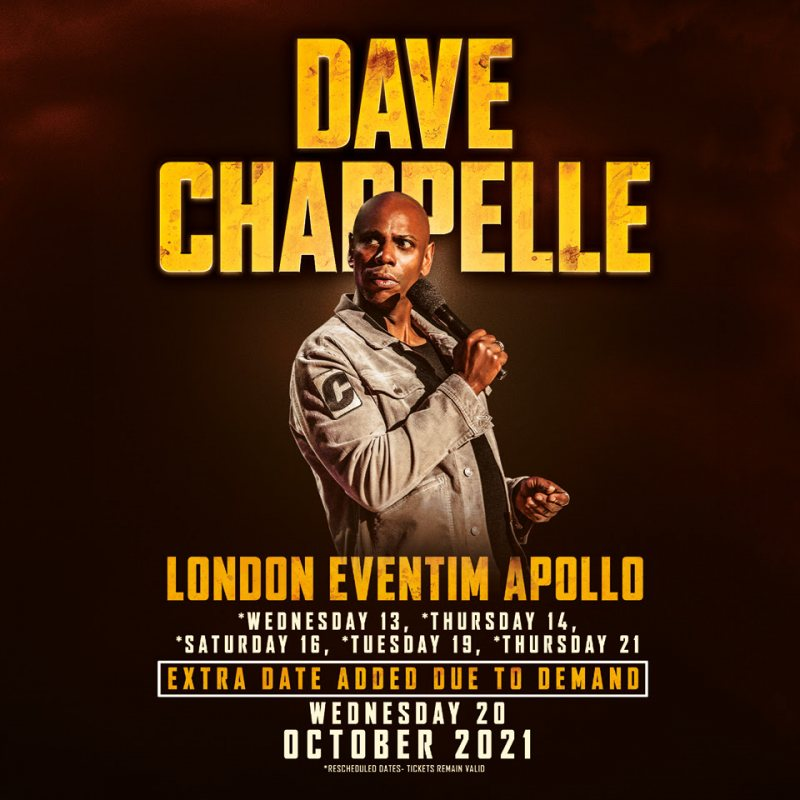Dave Chappelle at Hammersmith Apollo on Wed 13th October 2021 Flyer