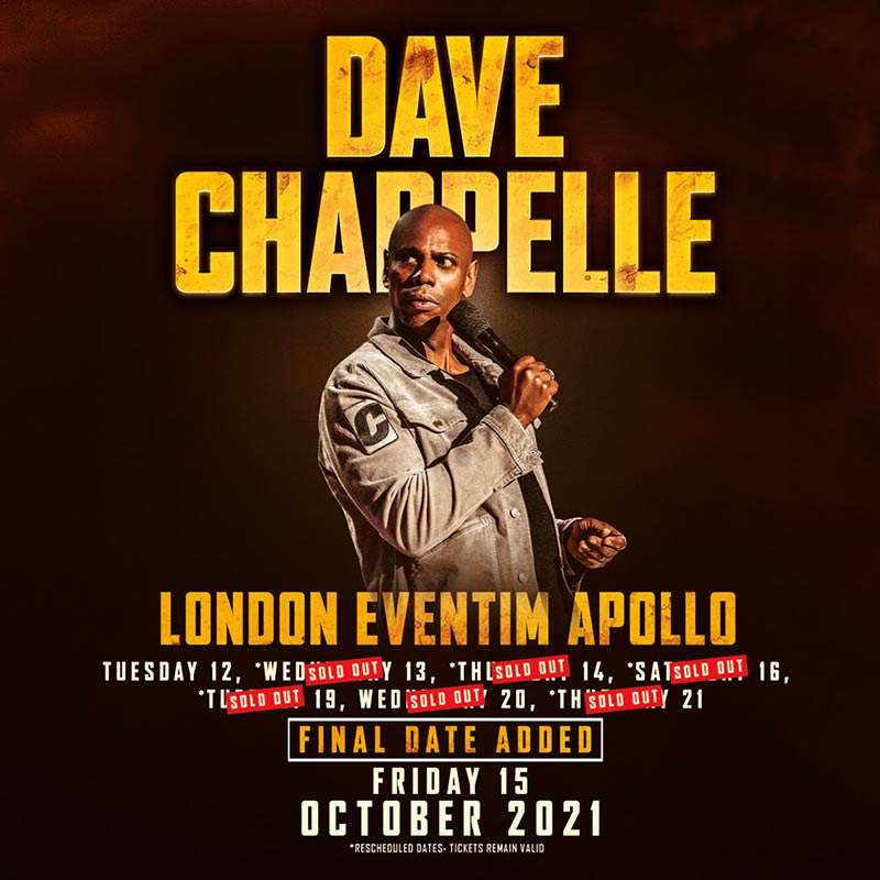 Dave Chappelle at Hammersmith Apollo on Fri 15th October 2021 Flyer