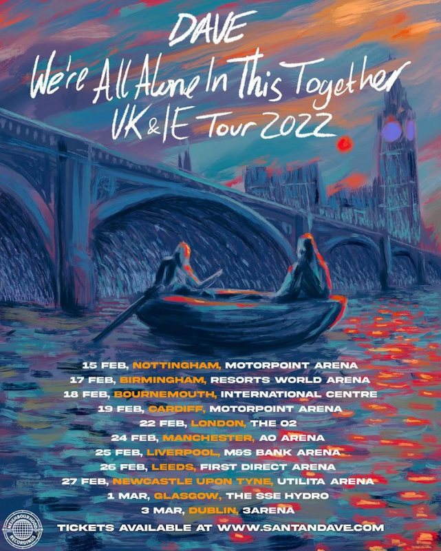 Dave at The o2 on Tue 22nd February 2022 Flyer