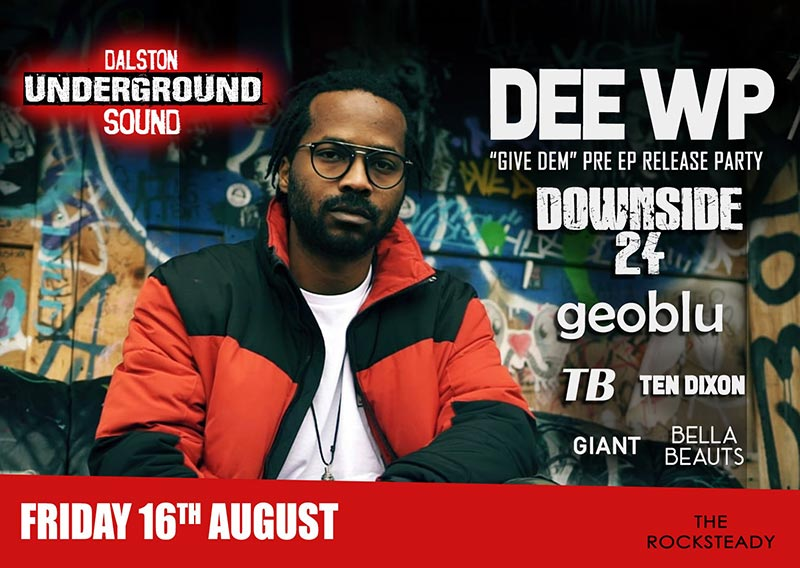 Dee WP at The Rocksteady on Fri 16th August 2019 Flyer