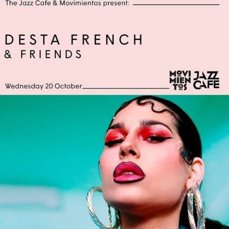 Desta French & Friends at Jazz Cafe on Wed 20th October 2021 Flyer