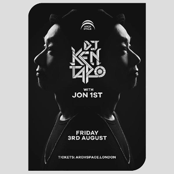 DJ Kentaro at Archspace on Fri 3rd August 2018 Flyer
