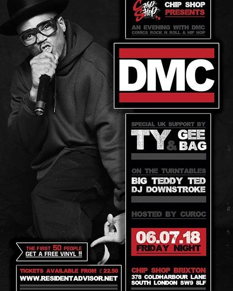 DMC at Chip Shop BXTN on Fri 6th July 2018 Flyer