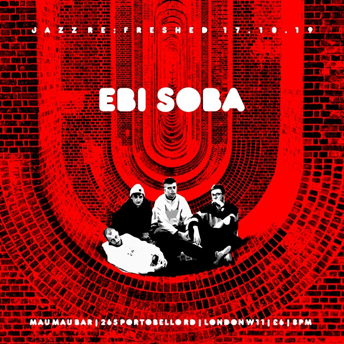 Ebi Soda at Mau Mau Bar on Thu 17th October 2019 Flyer