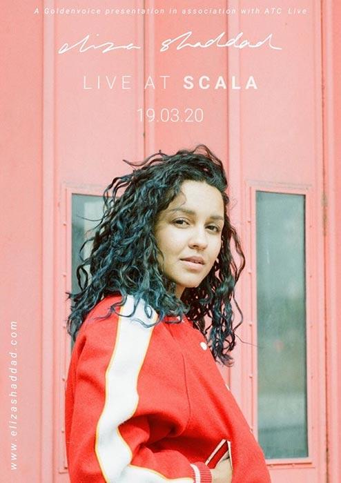 Eliza Shaddad  at Scala on Thu 19th March 2020 Flyer