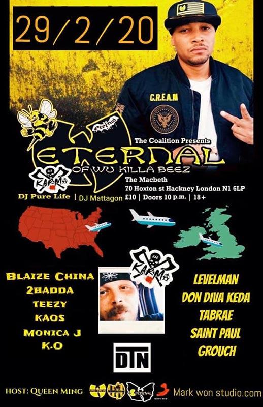 Eternal (Wu Killa Beez) at The Macbeth on Sat 29th February 2020 Flyer