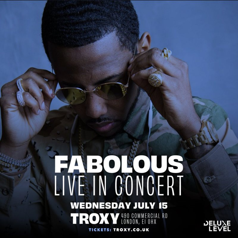 Fabolous at The Troxy on Wed 15th July 2020 Flyer