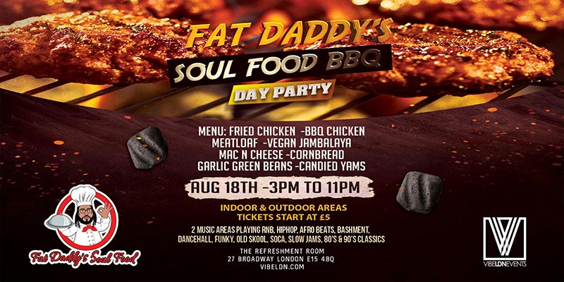 Fat Daddys Soul Food Day Party at The Refreshment Room on Sun 18th August 2019 Flyer