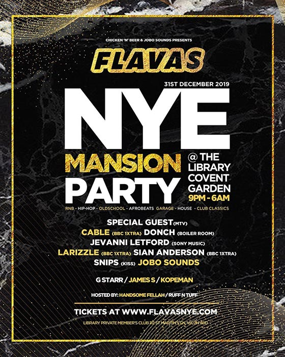 Flavas x NYE Mansion Party at LIBRARY members club on Tue 31st December 2019 Flyer