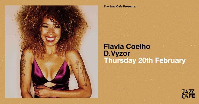 Flavia Coelho at Jazz Cafe on Thu 20th February 2020 Flyer