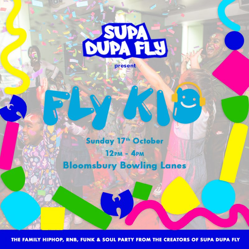 Fly Kid at Bloomsbury Bowl on Sun 17th October 2021 Flyer