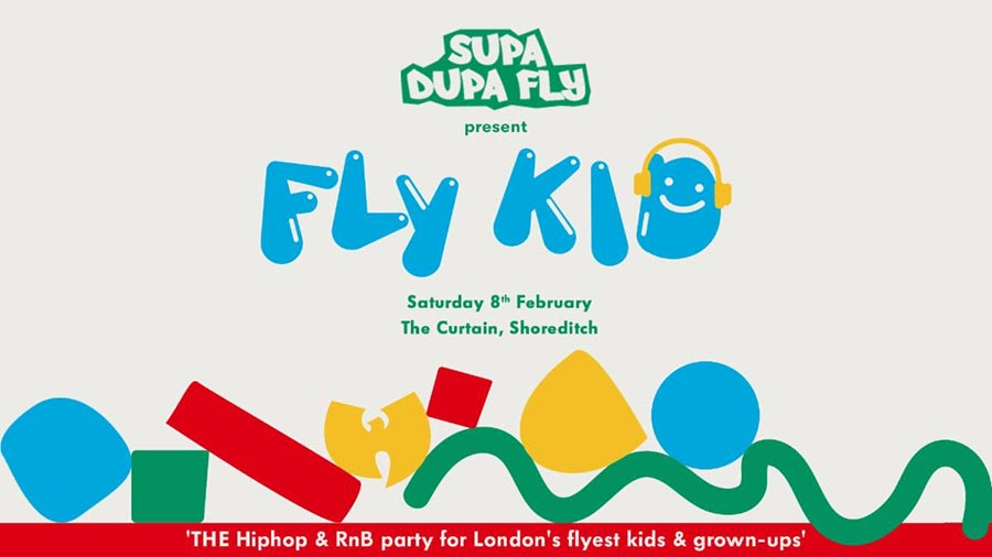 Fly Kid at The Curtain on Sat 8th February 2020 Flyer