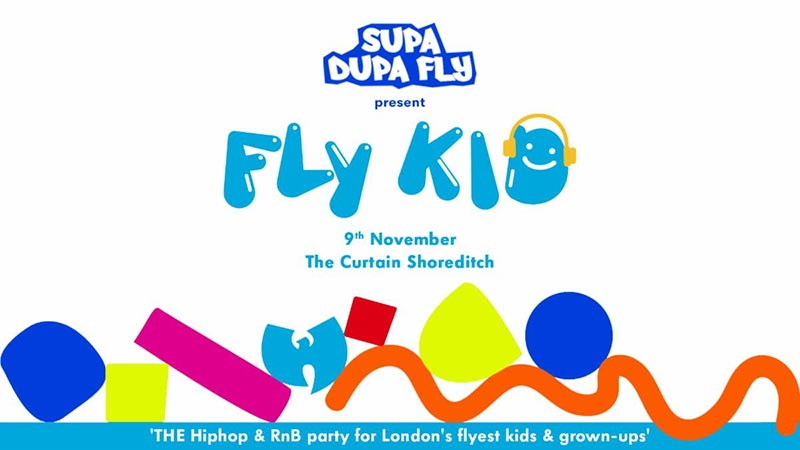 Fly Kid at The Curtain on Sat 9th November 2019 Flyer