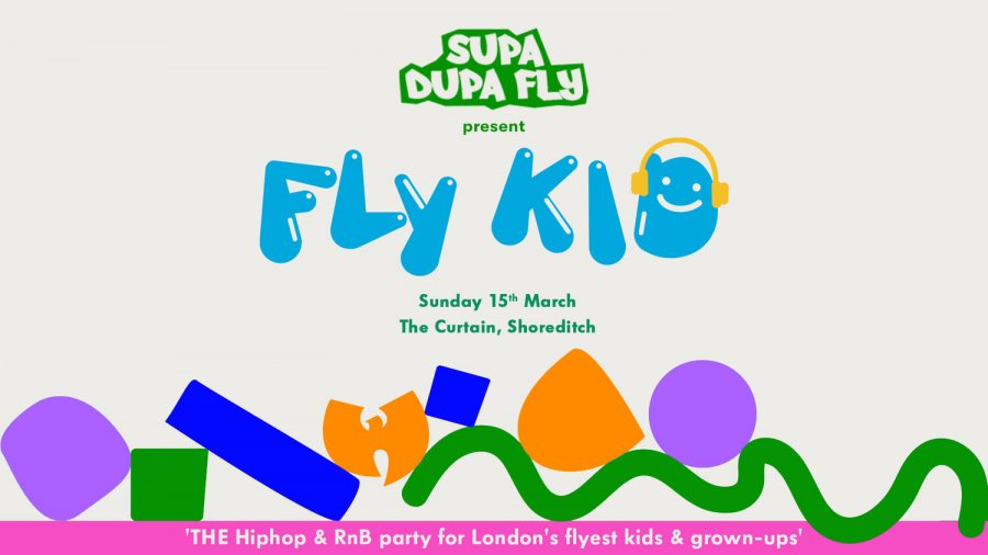 Fly Kid at The Curtain on Sun 15th March 2020 Flyer