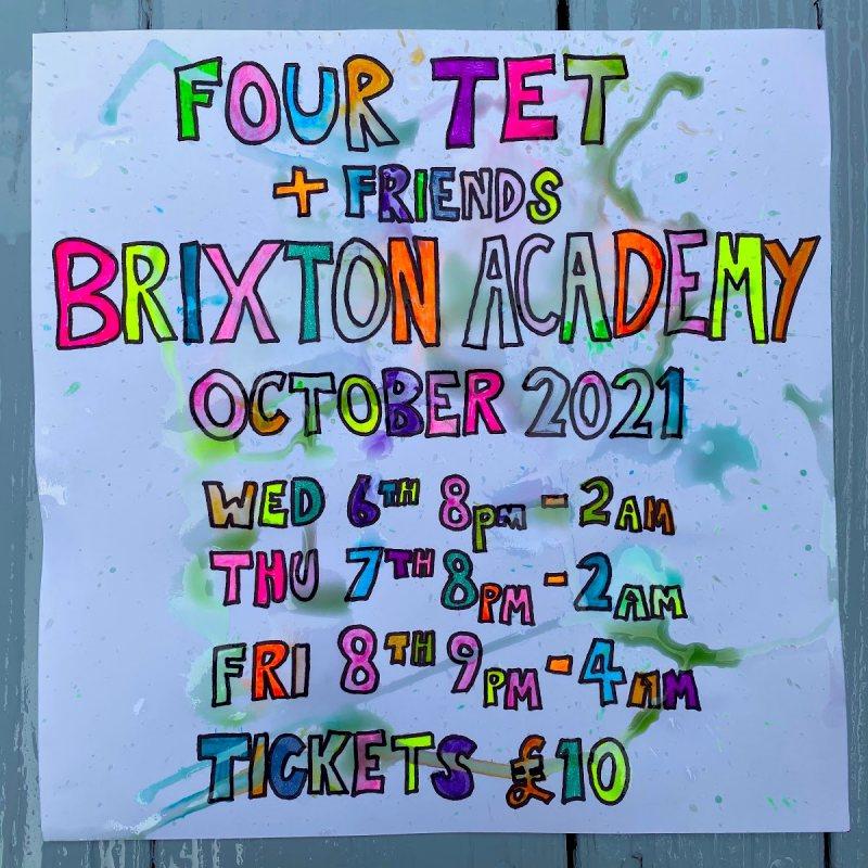 Four Tet at Brixton Academy on Thu 7th October 2021 Flyer