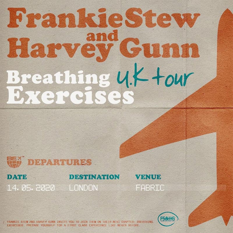Frankie Stew & Harvey Gunn at Fabric on Thu 14th May 2020 Flyer