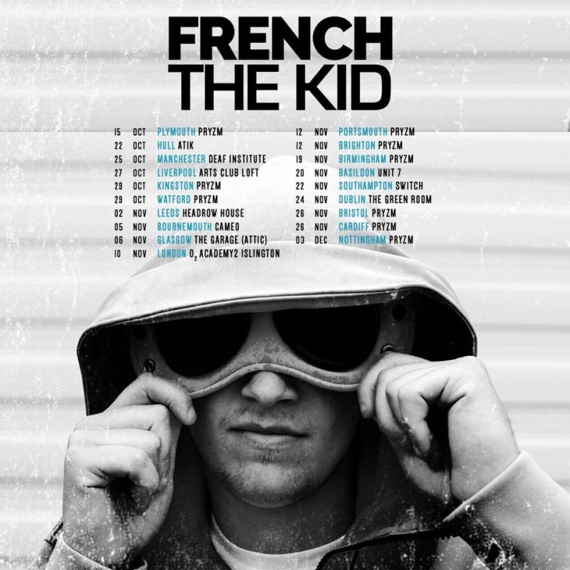 French the Kid at Islington Academy on Wed 10th November 2021 Flyer