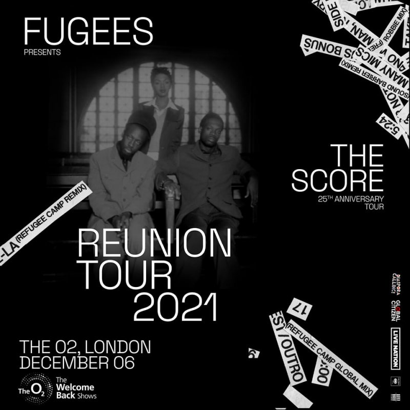 Fugees at The o2 on Mon 6th December 2021 Flyer