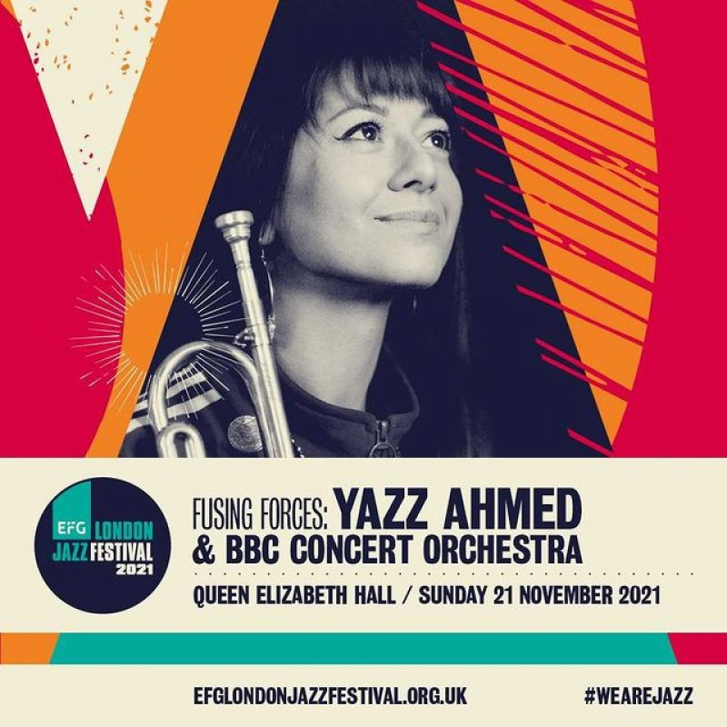 Fusing Forces: Yazz Ahmad + BBC Concert Orchestra at Southbank Centre on Sun 21st November 2021 Flyer