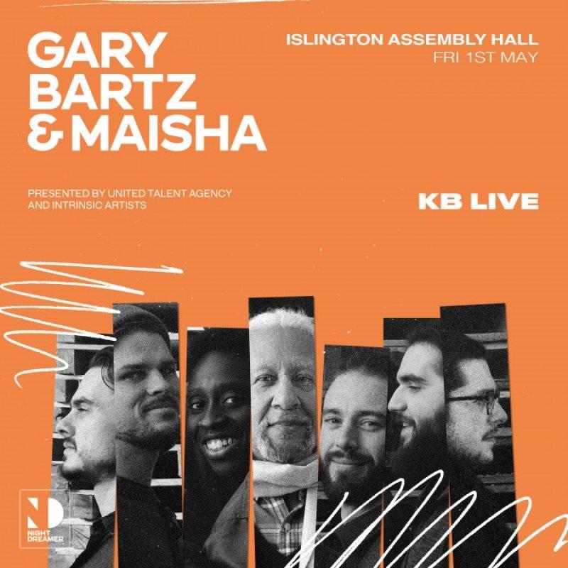 Gary Bartz & Maisha at Islington Assembly Hall on Fri 1st May 2020 Flyer