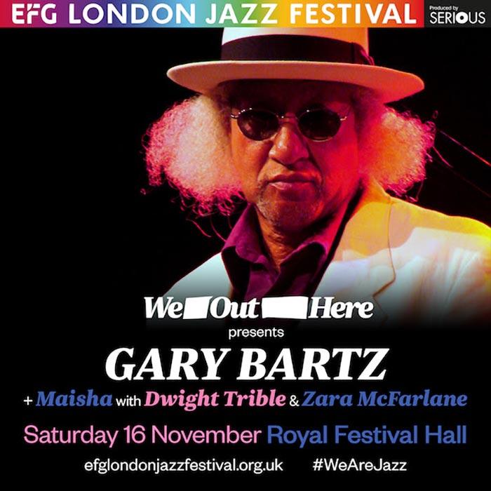 Gary Bartz at Royal Festival Hall on Sat 16th November 2019 Flyer