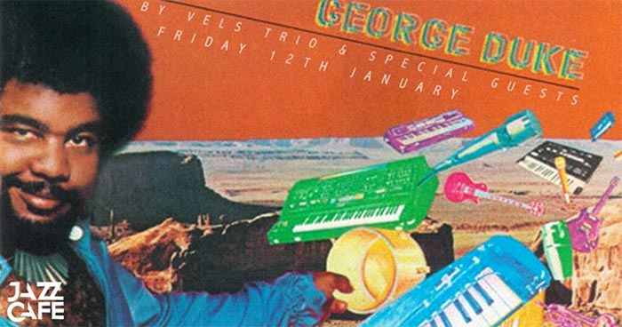 George Duke By Vels Trio at Jazz Cafe on Fri 12th January 2018 Flyer