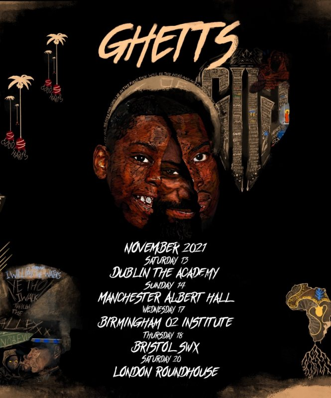Ghetts at The Roundhouse on Sat 20th November 2021 Flyer