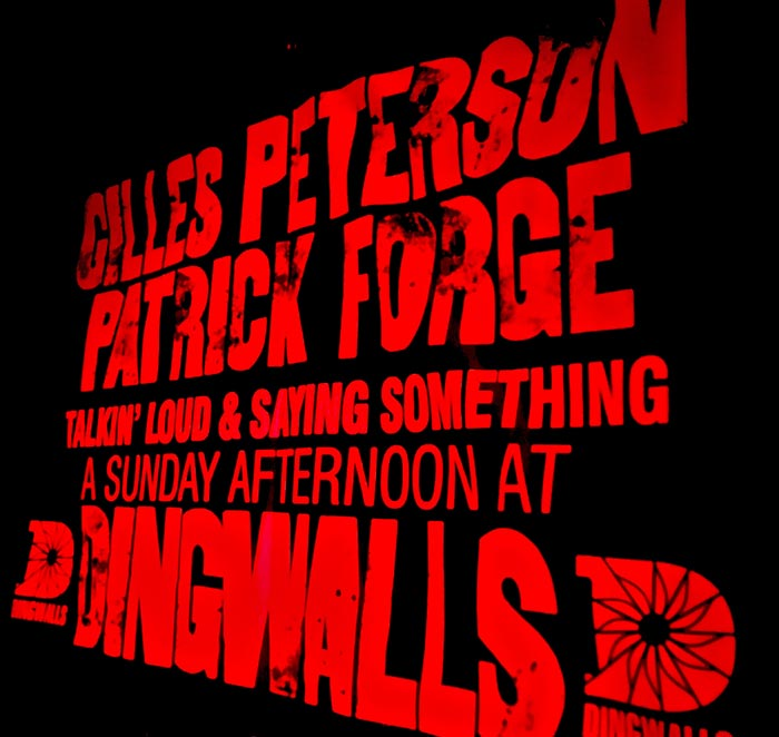 Gilles Peterson + Patrick Forge at Dingwalls on Sun 1st December 2019 Flyer