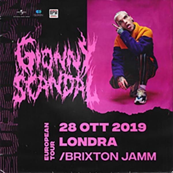 GionnyScandal at Brixton Jamm on Mon 28th October 2019 Flyer