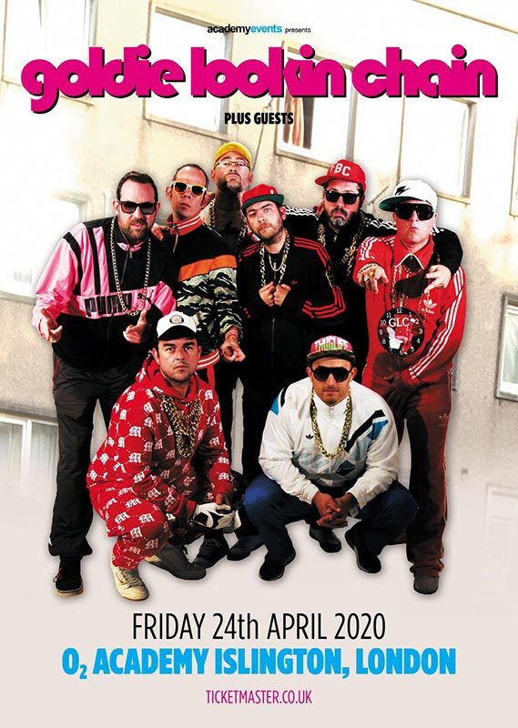 Goldie Lookin' Chain at Islington Academy on Fri 24th April 2020 Flyer