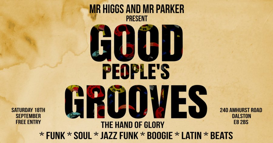 Good People's Grooves at Hand of Glory on Sat 18th September 2021 Flyer