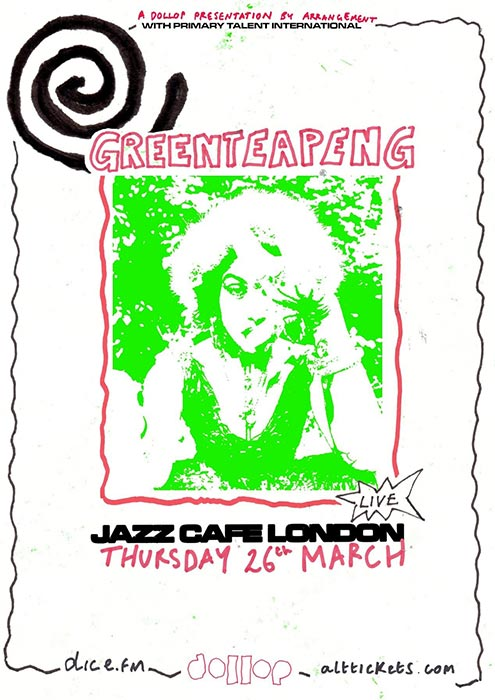 Greentea Peng at Jazz Cafe on Thu 26th March 2020 Flyer