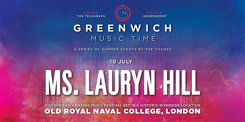 Lauryn Hill at Old Royal Naval College on Fri 10th July 2020 Flyer