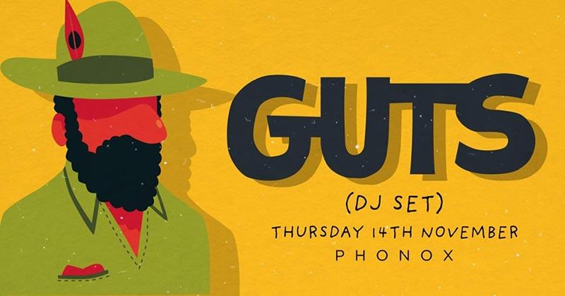 GUTS at Phonox on Thu 14th November 2019 Flyer