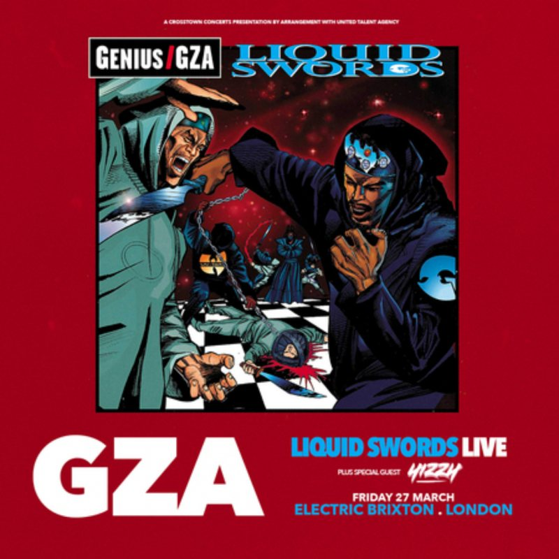 GZA: 25th Anniversary of Liquid Swords at Electric Brixton on Sat 26th February 2022 Flyer