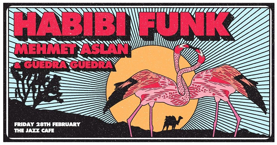 Habibi Funk at Jazz Cafe on Fri 28th February 2020 Flyer